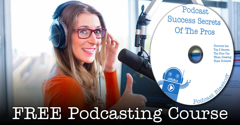 Success Secrets of the Podcast Pros